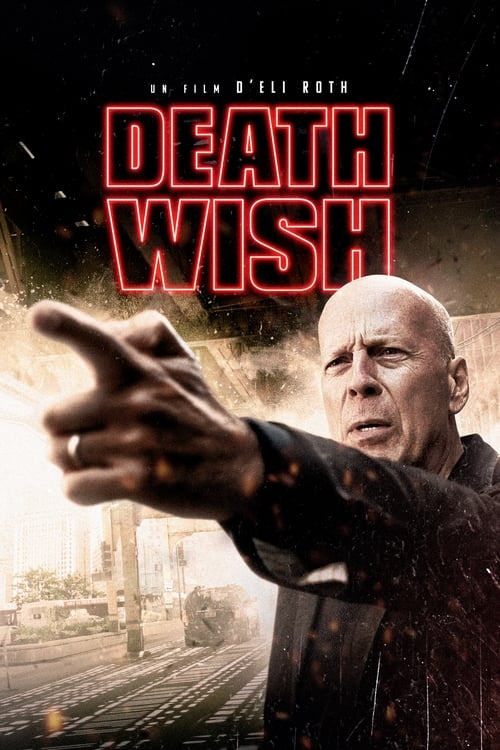Regarder Death Wish (2018) streaming openload