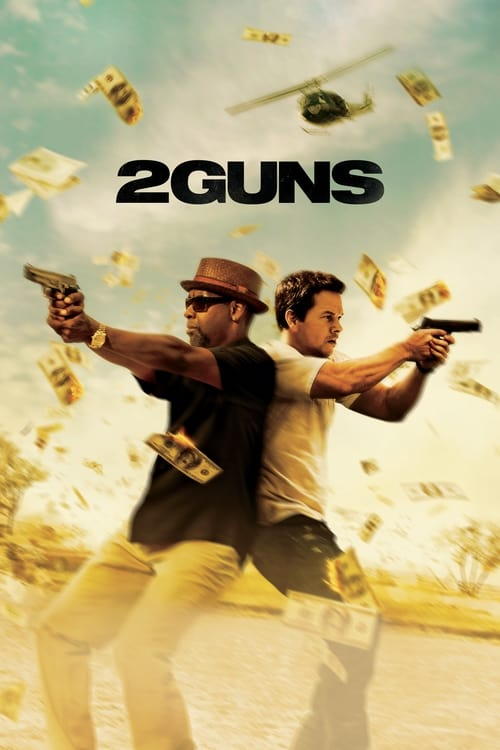 The poster of 2 Guns