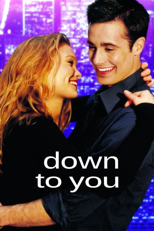 Down to You Affiche de film