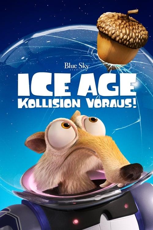 Ice Age - Kollision voraus! - Abenteuer / 2016 / ab 0 Jahre
