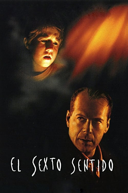 El Sexto Sentido (The Sixth Sense)