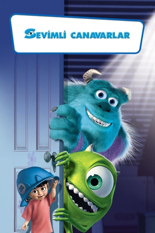 Monsters, Inc. ( Sevimli Canavarlar )
