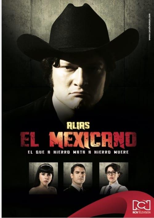 Alias el Mexicano (2013)