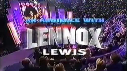 An Audience With 1994 Streaming Online: An Audience With... – Episode Lennox Lewis