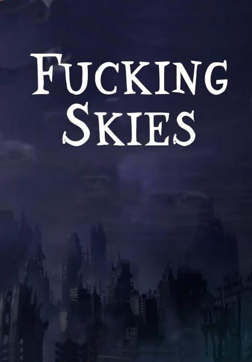 Fucking Skies