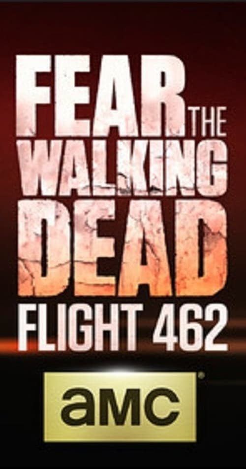 Largescale poster for Fear the Walking Dead: Flight 462