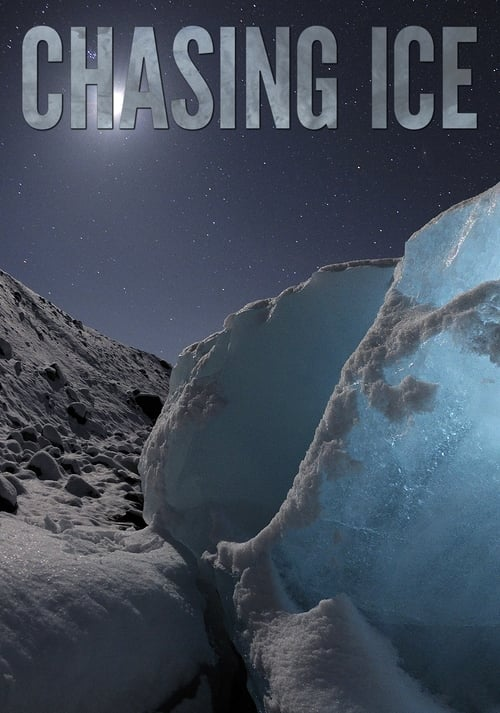 Watch Chasing Ice