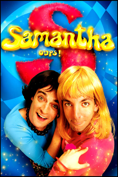 Samantha oups ! (2004)