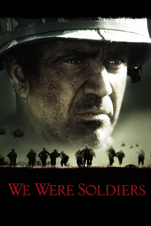 We Were Soldiers film en streaming