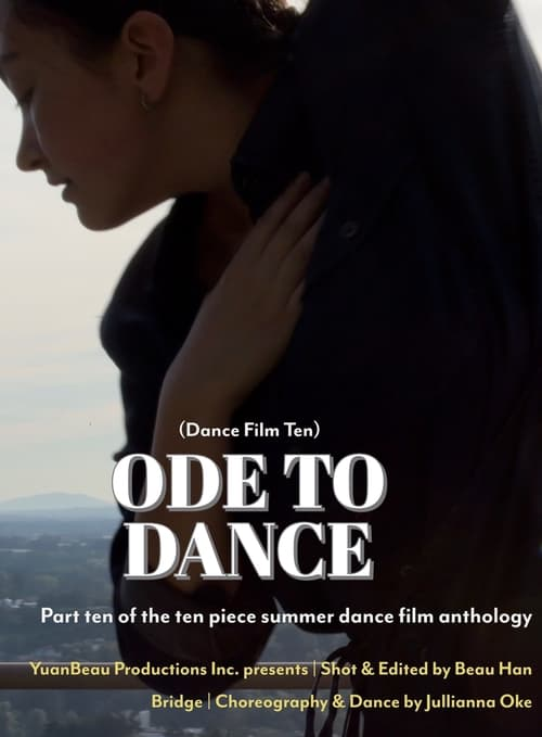 Ode to Dance - Dance Film Ten
