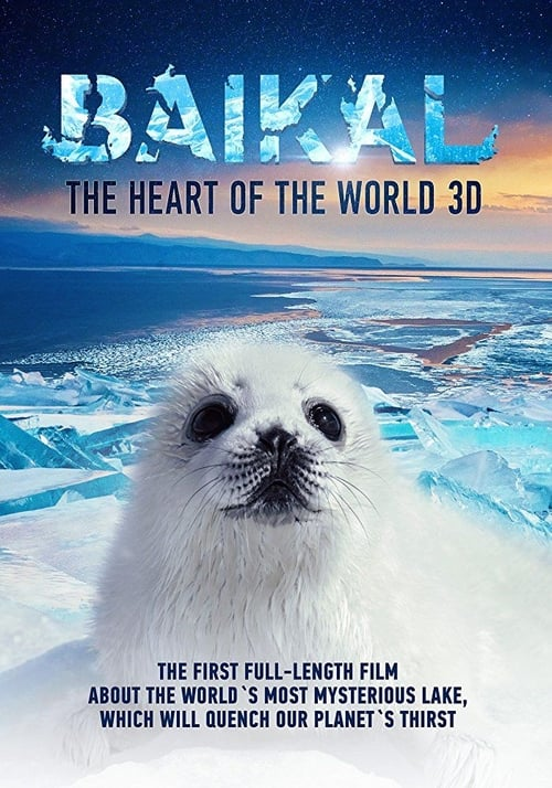Baikal: The Heart of the World 3D