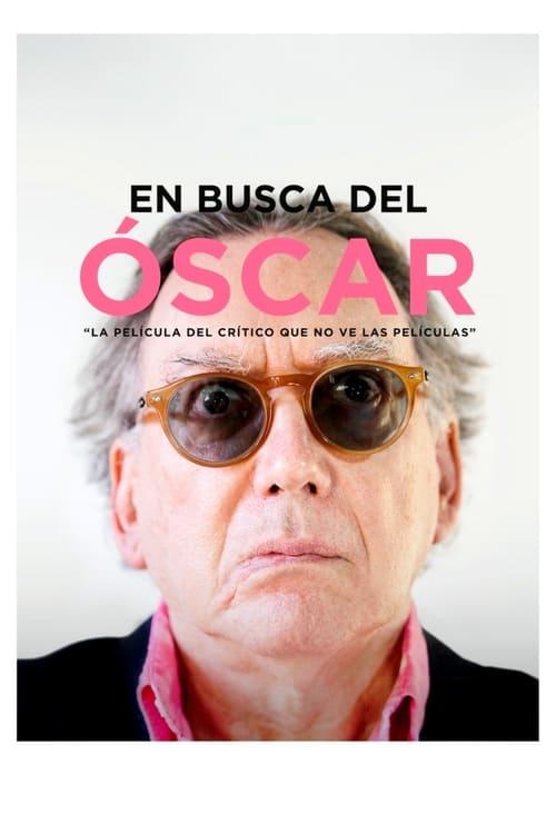 Mira La Película En busca del Óscar En Buena Calidad
