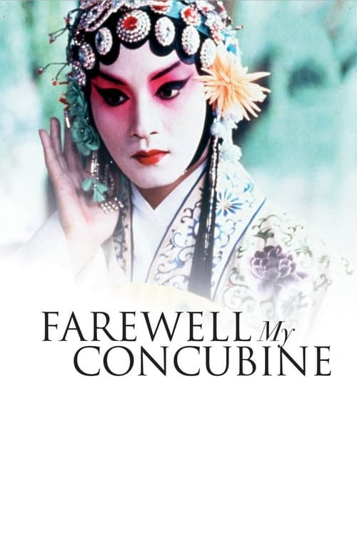Watch Farewell My Concubine (1993) Movie Free Online