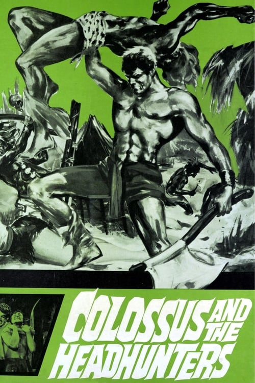 Colossus and the Headhunters