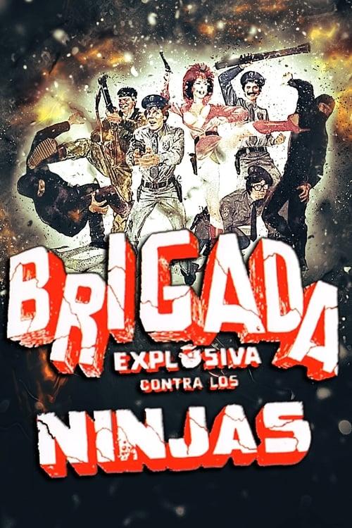 Brigada Explosiva contra los ninjas (1986)