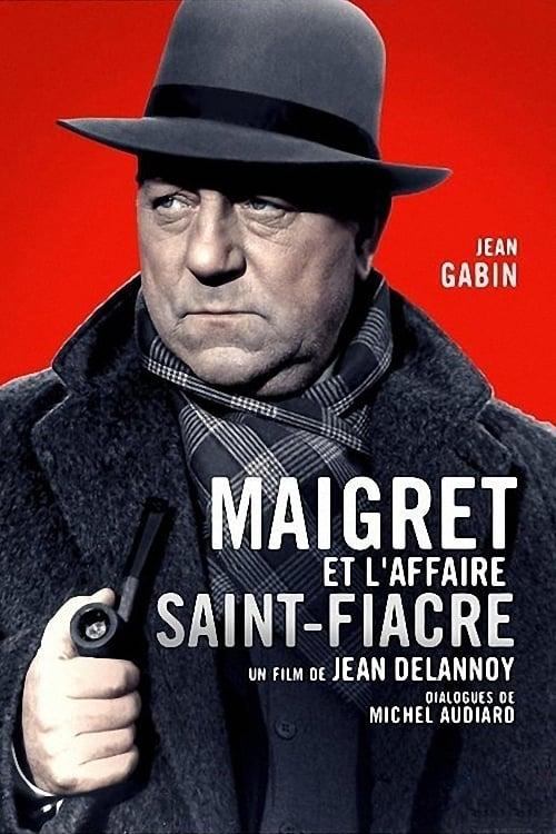 Ver pelicula Maigret et l'Affaire Saint-Fiacre Online