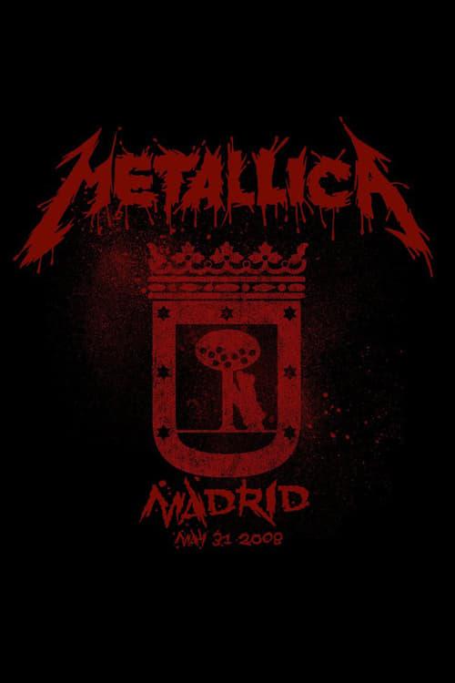 Metallica: Live in Madrid, Spain – May 31, 2008