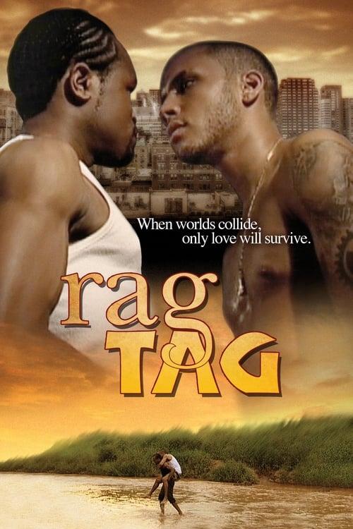 Rag Tag (2006) Poster