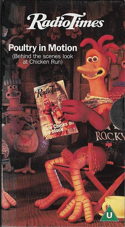 Poultry in Motion: The Making of 'Chicken Run'