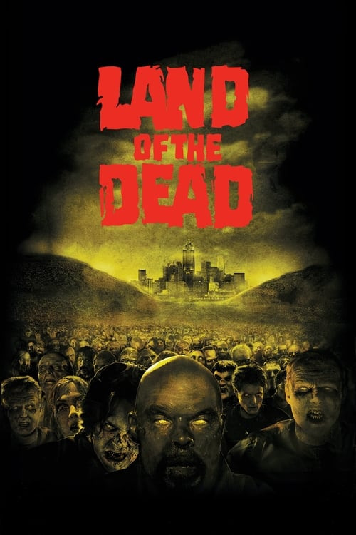 Streaming Land of the Dead (2005) Best Quality Movie