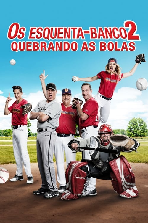 Assistir Os Esquenta-Banco 2 - Quebrando As Bolas