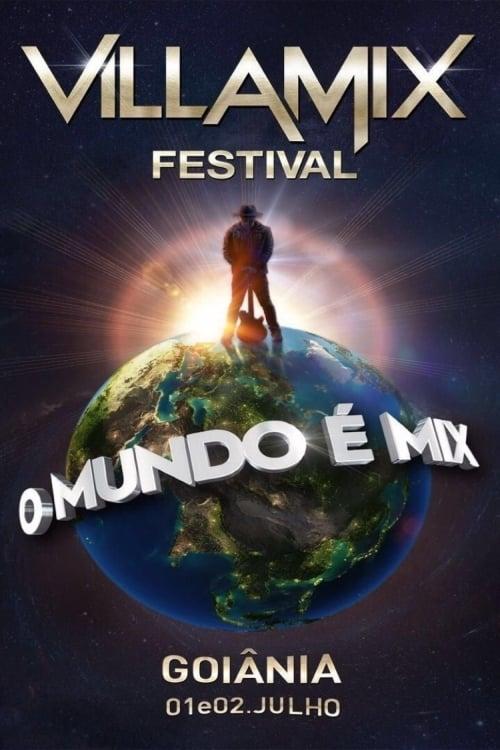 Villa Mix Goiânia 2017 English Full Online