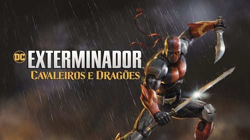 Deathstroke: Knights & Dragons - The Movie - Never give a paid killer a reason to work for free - Azwaad Movie Database
