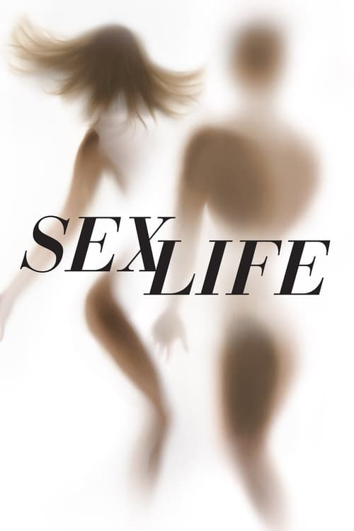 Sex Life (2019)