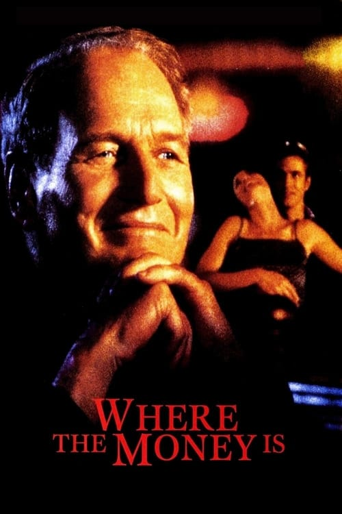 Watch Where the Money Is (2000) Full Movie