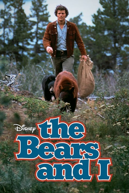 The Bears and I (1974) Poster