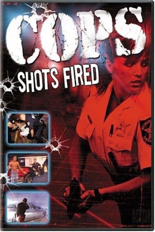 Cops: Shots Fired (2004)