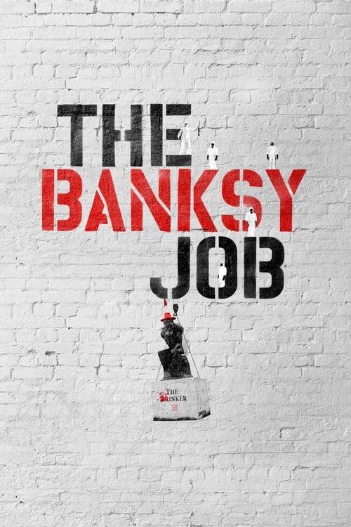 The Banksy Job (2016)