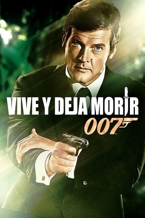 Imagen 007: Vive y deja morir