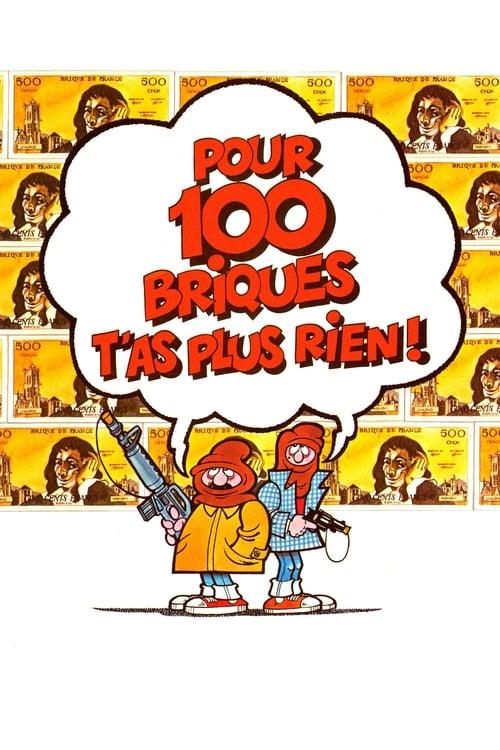 Assistir Filme Pour 100 briques t'as plus rien ! Gratuitamente Em Português