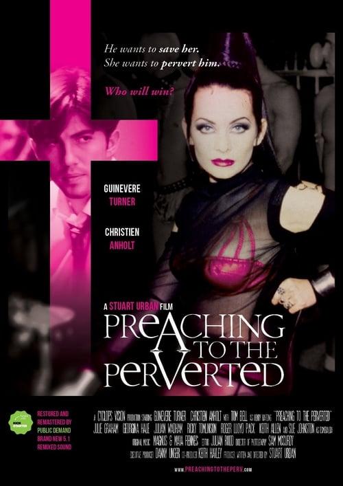 Película Preaching to the Perverted Completamente Gratis