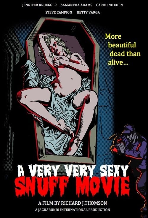 A Very Very Sexy Snuff Movie (2012)