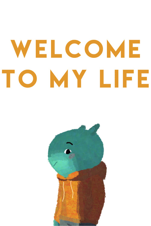 Welcome to My Life (2015)