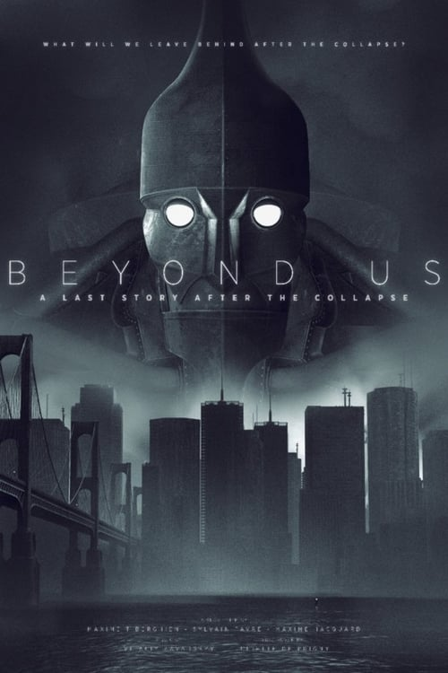 [FR] Beyond Us - A Last Story After the Collapse (2019) streaming