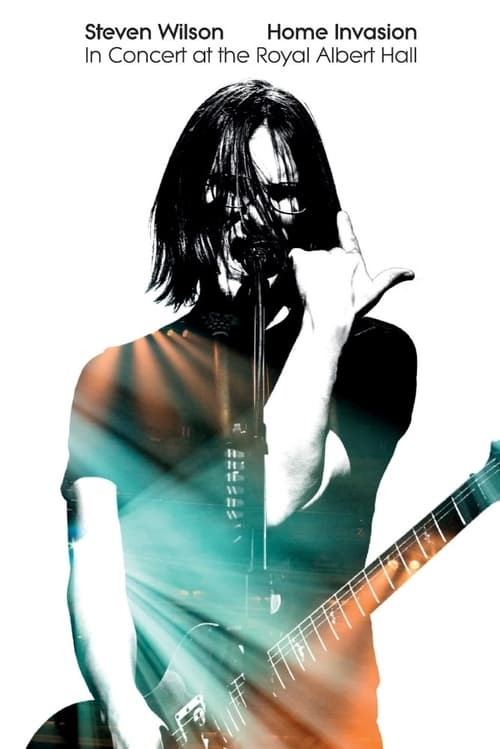 Steven Wilson: Home Invasion – In Concert at the Royal Albert Hall