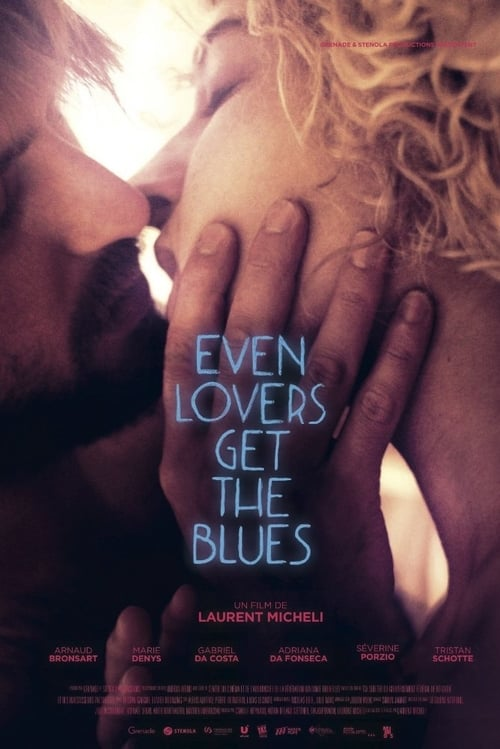 Even Lovers Get The Blues poster