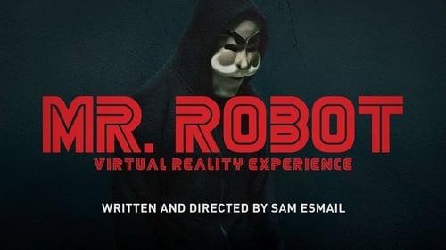 Mr. Robot - Season 0: Specials - Episode 5: Mr. Robot Virtual Reality Experience