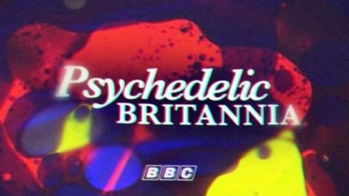 Ver pelicula Psychedelic Britannia (2015) Online
