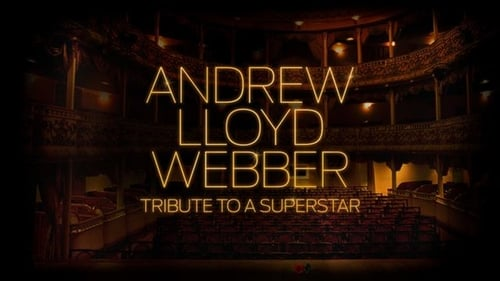Andrew Lloyd Webber: Tribute to a Superstar