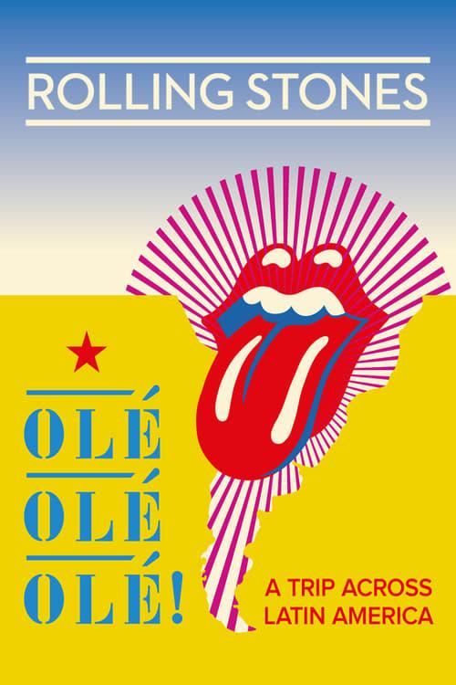 Poster von The Rolling Stones Olé Olé Olé! : A Trip Across Latin America