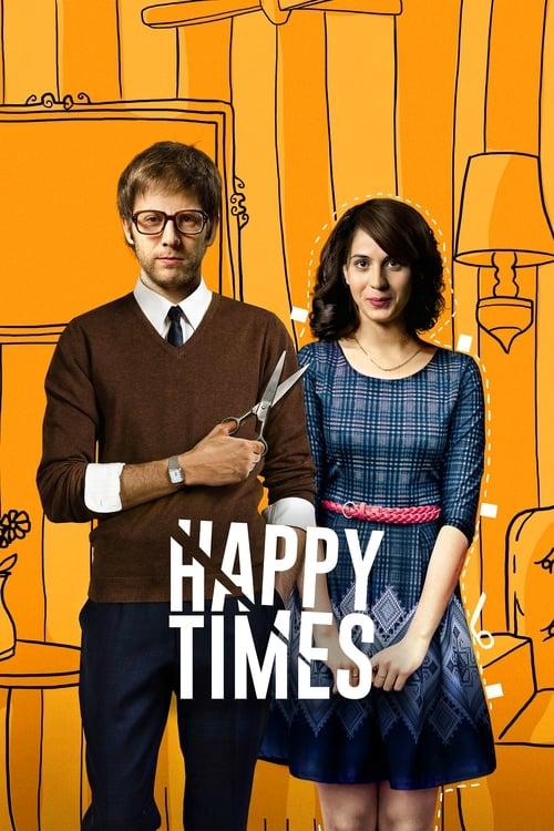 Tiempos Felices ( Tiempos felices )