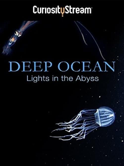 Assistir Deep Ocean: Lights in the Abyss Com Legendas On-Line