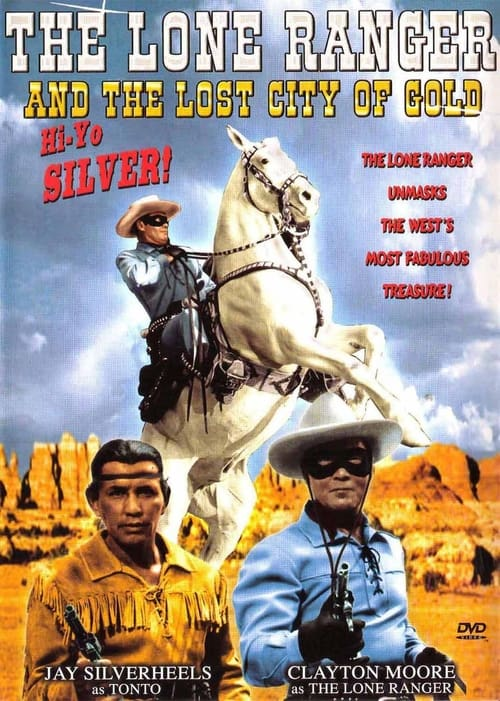 The Lone Ranger and the Lost City of Gold ( The Lone Ranger and the Lost City of Gold )