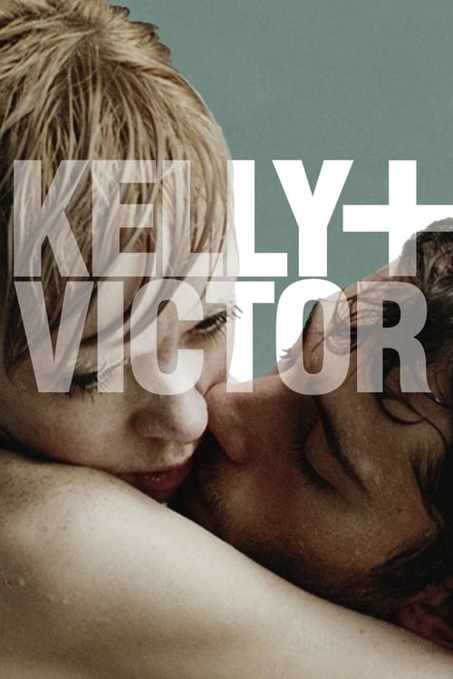 Kelly + Victor (2013)