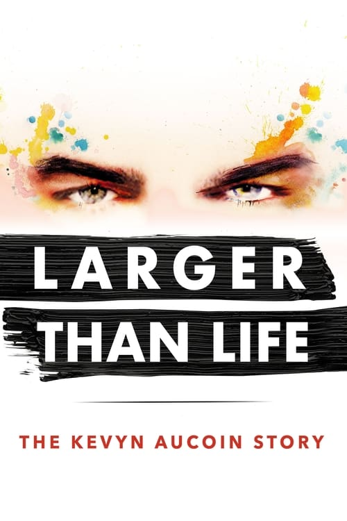 Assistir Larger than Life: The Kevyn Aucoin Story Com Legendas