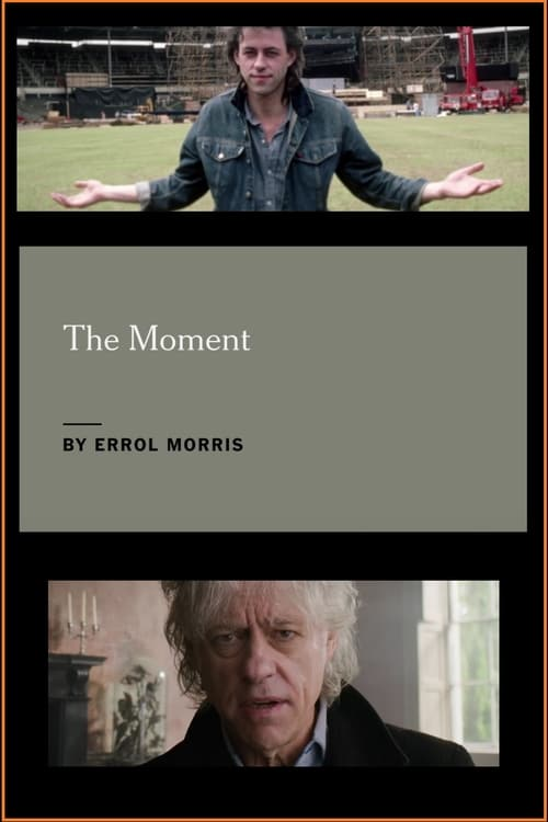 Ver Bob Geldof: The Moment Gratis